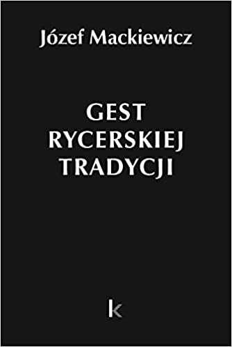 Gest_rycerskiej_tradycji._Jozef_Mackiewicz__Dziela_30