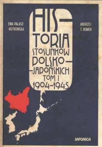Historia_stosunkow_polsko_japonskich__t._I_1904_1945