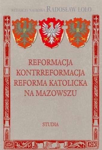 Reformacja__kontrreformacja__reforma_katolicka_na_Mazowszu