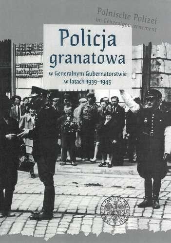 Policja_granatowa_w_Generalnym_Gubernatorstwie_w_latach_1939_1945