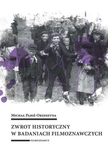 Zwrot_historyczny_w_badaniach_filmoznawczych