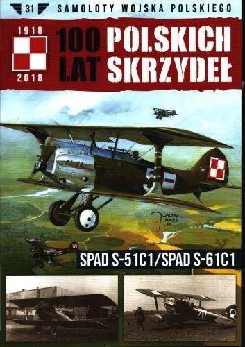 SPAD_S_51C1_SPAD_S_61C1._100_lat_Polskich_Skrzydel