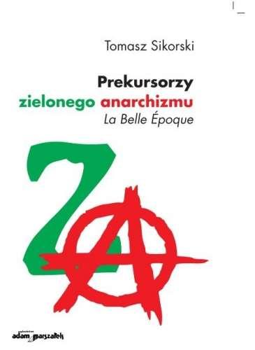 Prekursorzy_zielonego_anarchizmu._La_Belle_Epoque