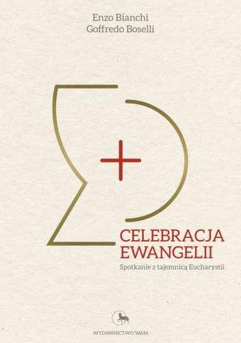 Celebracja_Ewangelii._Spotkania_z_tajemnica_Eucharystii
