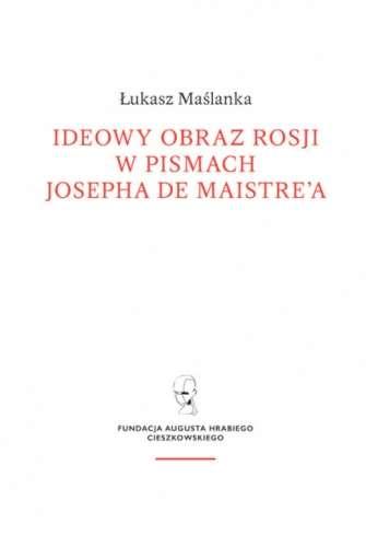 Ideowy_obraz_Rosji_w_pismach_Josepha_de_Maistre_a