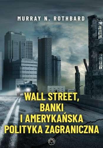 Wall_Street__banki_i_amerykanska_polityka_zagraniczna