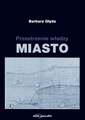 Przestrzenie_wladzy._Miasto