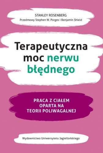 Terapeutyczna_moc_nerwu_blednego._Praca_z_cialem_oparta_na_teorii_poliwagalnej