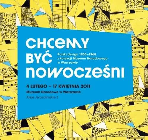 Chcemy_byc_nowoczesni._Polski_design_1955_1968_z_kolekcji_Muzeum_Narodowego_w_Warszawie
