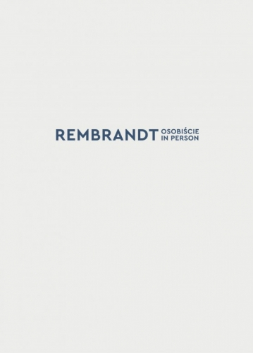 Rembrandt_osobiscie._In_person