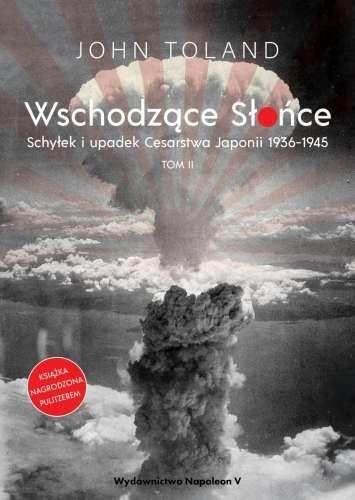 Wschodzace_Slonce._Schylek_i_upadek_Cesarstwa_Japonii_1936_1945__t._2
