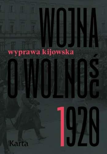 Wojna_o_wolnosc_1920__t._1__Wyprawa_kijowska