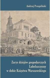 Zarys_dziejow_gospodarczych_Lubelszczyzny_w_dobie_Ksiestwa_Warszawskiego