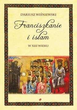 Franciszkanie_i_islam_w_XIII_wieku