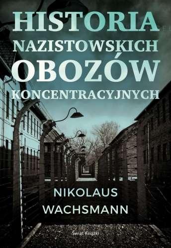 Historia_nazistowskich_obozow_koncentracyjnych