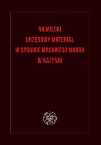 Niemiecki_urzedowy_material_w_sprawie_masowego_mordu_w_Katyniu