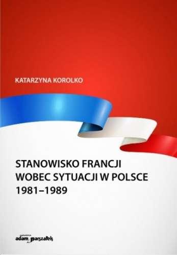 Stanowisko_Francji_wobec_sytuacji_w_Polsce_1981_1989