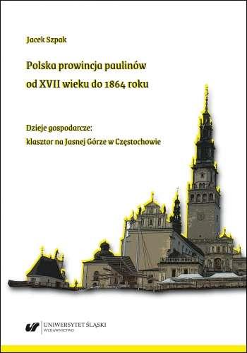 Polska_prowincja_paulinow_od_XVII_wieku_do_1864_roku._Dzieje_gospodarcze__klasztor_na_Jasnej_Gorze_w_Czestochowie