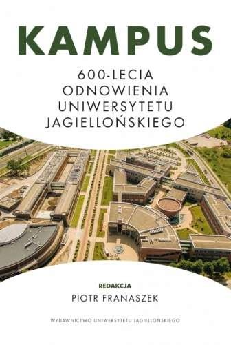 Kampus_600_lecia_odnowienia_Uniwersytetu_Jagiellonskiego