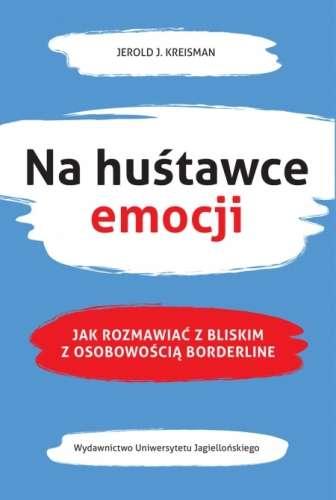 Na_hustawce_emocji._Jak_rozmawiac_z_bliskim_z_osobowoscia_borderline