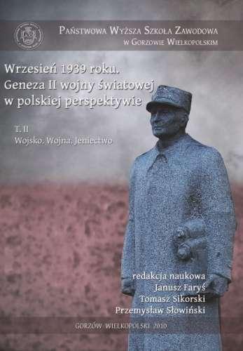Wrzesien_1939_roku._Geneza_II_wojny_swiatowej_w_polskiej_perspektywie__t._2__Wojsko._Wojna._Jeniectwo