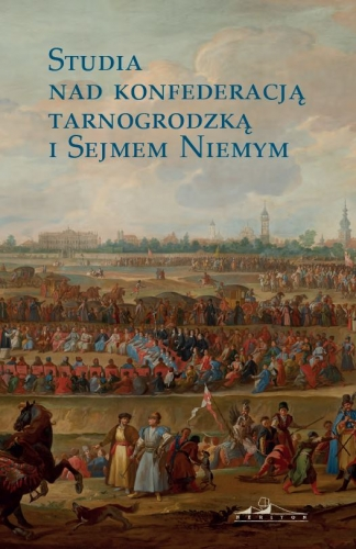 Studia_nad_konfederacja_tarnogrodzka_i_Sejmem_Niemym
