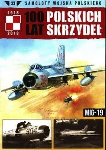 Mig_19_100_lat_Polskich_Skrzydel