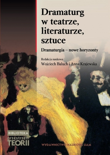 Dramaturg_w_teatrze__literaturze__sztuce._Dramaturgia___nowe_horyzonty