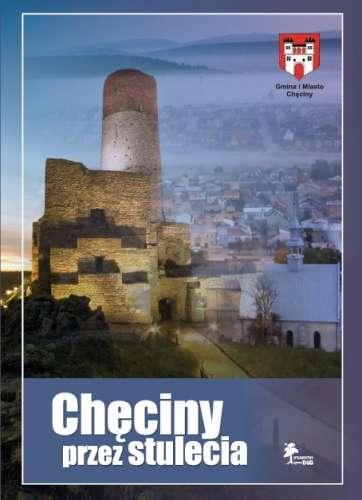 Checiny_przez_stulecia