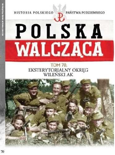 Polska_Walczaca__t._70__Eksterytorialny_Okreg_Wilenski_AK