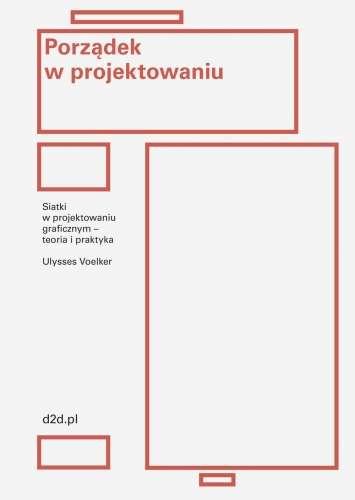 Porzadek_w_projektowaniu._Siatki_w_projektowaniu_graficznym___teoria_i_praktyka