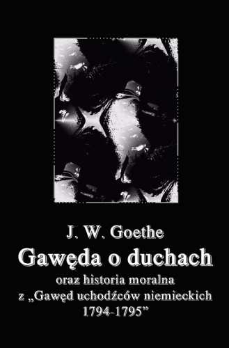 Gaweda_o_duchach_oraz_historia_moralna_z__Gawed_uchodzcow_niemieckich_1794_1795___reprint_z_1924_