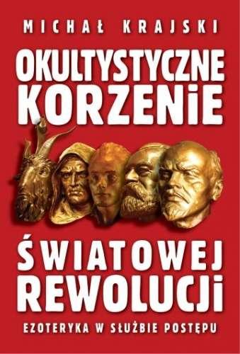 Okultystyczne_korzenie_swiatowej_rewolucji._Ezoteryka_w_sluzbie_postepu
