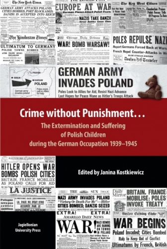 Crime_without_Punishment._The_Extermination_and_Suffering_of_Polish_Children_during_German_Occupation_1939_1945