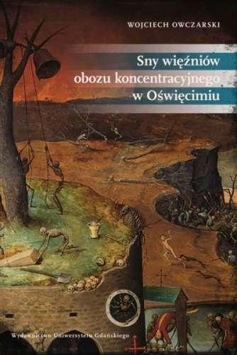 Sny_wiezniow_obozu_koncentracyjnego_w_Oswiecimiu