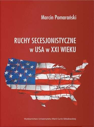 Ruchy_secesjonistyczne_w_USA_w_XXI_wieku