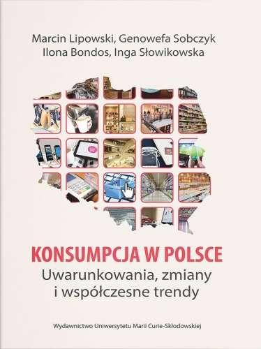 Konsumpcja_w_Polsce._Uwarunkowania__zmiany_i_wspolczesne_trendy