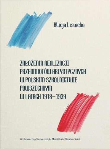 Zalozenia_realizacji_przedmiotow_artystycznych_w_polskim_szkolnictwie_powszechnym_w_latach_1918_1939