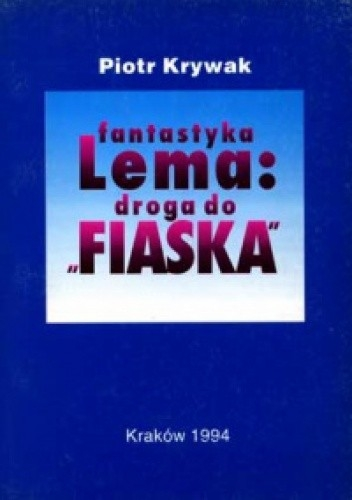 Fantastyka_Lema__droga_do__Fiaska_