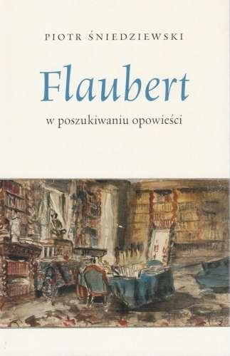 Flaubert._W_poszukiwaniu_opowiesci