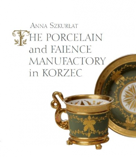 The_Porcelain_and_Faience_Manufactory_in_Korzec