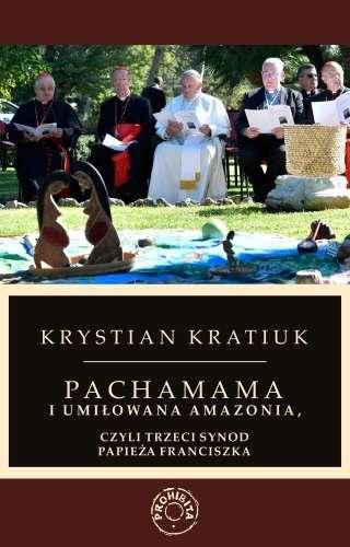 Pachamama_i_umilowana_Amazonia__czyli_Trzeci_Synod_papieza_Franciszka