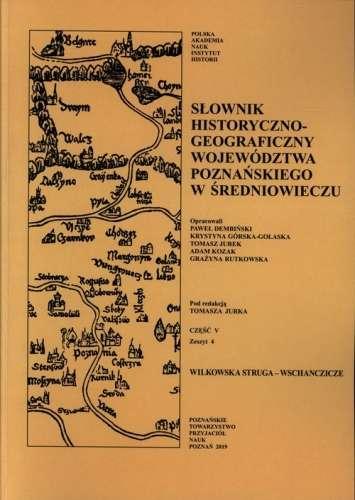 Slownik_historyczno_geograficzny_wojewodztwa_poznanskiego_w_sredniowieczu_V_zeszyt_4