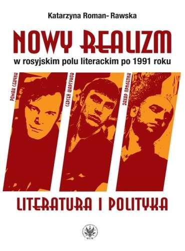 Nowy_realizm_w_rosyjskim_polu_literackim_po_1919_roku._Literatura_i_polityka