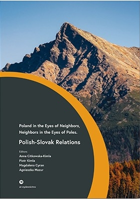 Polish_Slovak_Relations._Poland_in_the_Eyes_of_Neighbors__Neighbors_in_the_Eyes_of_Poles