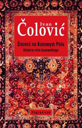 Smierc_na_Kosowym_Polu._Historia_mitu_kosowskiego