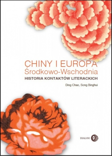 Chiny_i_Europa_Srodkowo_Wschodnia._Historia_kontaktow_literackich