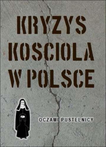 Kryzys_Kosciola_w_Polsce_oczami_pustelnicy