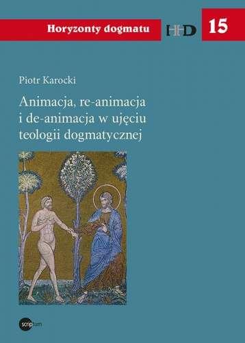 Animacja__re_animacja_i_de_animacja_w_ujeciu_teologii_dogmatycznej