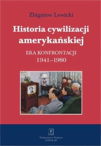 Historia_cywilizacji_amerykanskiej._Era_konfrontacji_1941_1980